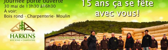 Journée porte ouverte chez Harkins Bois Rond et Charpenterie: Célébrons 15 ans de passion et de succès !